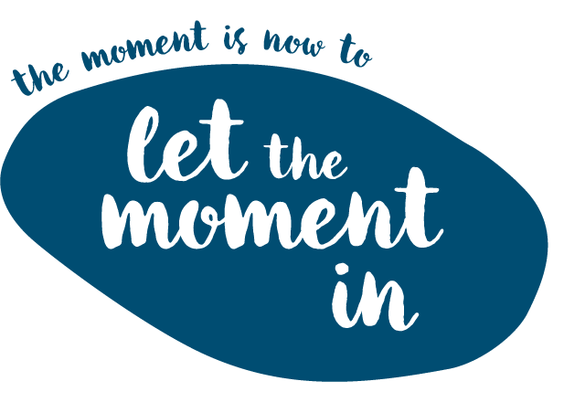 The moment is now: let the moment in