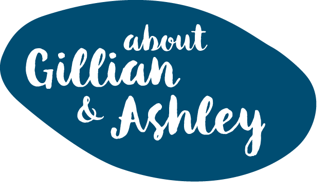 About Gillian and Ashley