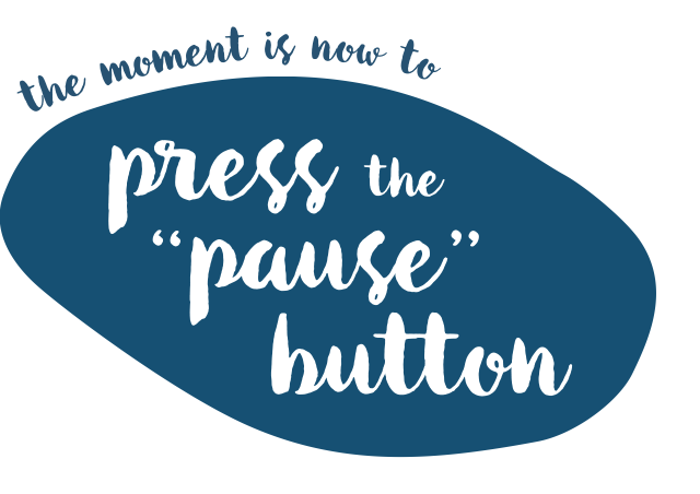 The moment is now to press the pause button.