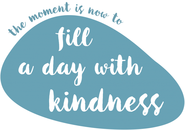 """This pebble says """"fill a day with kindness"""""""